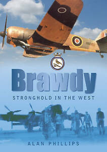 Brawdy: Stronghold in the West by Alan Phillips (Paperback, 2009)
