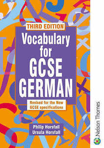 Vocabulary for GCSE German - 3rd Edition, Horsfall, Philip
