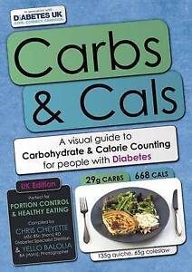Very Good 0956443052 Paperback Carbs & Cals: A Visual Guide to Carbohydrate & Ca