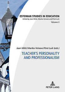 Teacher's Personality and Professionalism, Jaan Mikk