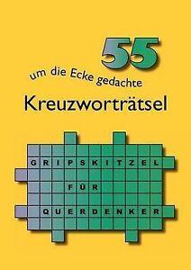 55 um die Ecke gedachte Kreuzworträtsel (German Edition) by Marlies Oltmanns