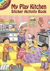 My Play Kitchen Activity Book, Cathy Belon