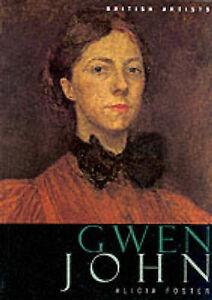 Gwen John (British Artists series), Alicia Foster, Good, Paperback