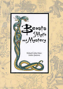 Beasts of Myth and Mystery, New, Parker, Michael St.John Book