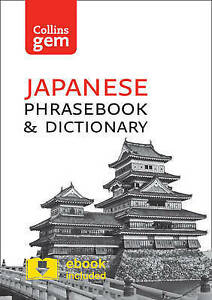 Collins Japanese Phrasebook and Dictionary: Essential Phrases and Words in a Min