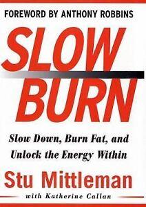 Slow-Burn-Burn-Fat-Faster-by-Exercising-Slower-Mittleman-Stu-Callan ...