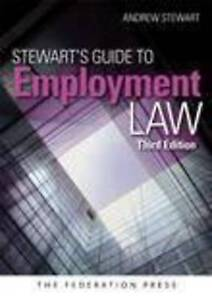 Stewart's Guide To Employment Law, Stewart, Andrew, Good, Paperback