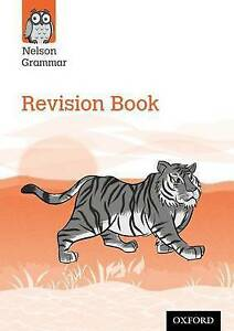 Nelson Grammar: Revision Book (year 6/p7) Pack Of 30  9780198353980