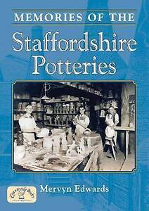 Memories of the Staffordshire Potteries, Mervyn Edwards