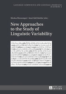 New Approaches To The Study Of Linguistic Variability  9783631615041