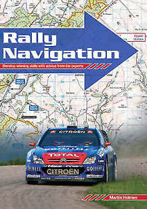 RALLY NAVIGATION: DEVELOP WINNING SKILLS WITH ADVICE FROM THE EXPERTS., Holmes,