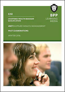 CISI Masters Wealth Management Unit 3 Winter 2016, BPP Learning Media