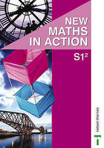 New Maths in Action S1/2 Pupil's Book: 1DE Pupil Book S1/2, Good Condition Book,