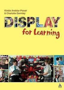Display for Learning by Kirstie Andrew-Power, Charlotte Gormley (Paperback, 200…