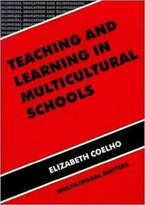 Teaching and Learning in Multicultural Schools (Bilingual Education and Bilingua
