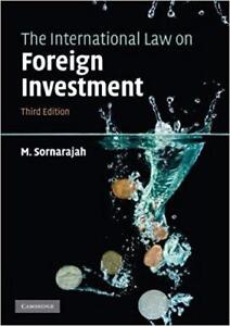 The International Law on Foreign Investment 3rd Edition