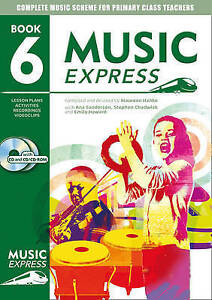 Music Express - Music Express: Year 6 (Book + CD + CD-ROM): Lesson plans, record
