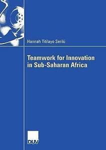 Teamwork for Innovation in Sub-Saharan Africa, Seriki, Hannah Titilayo, Used; Go