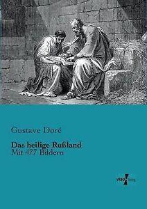 NEW Das heilige Russland: Mit 477 Bildern (German Edition) by Gustave Dore