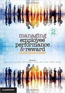 Managing Employee Performance and Reward Concepts Practices Strategies 2nd Edition