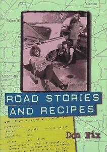 Road Stories and Recipes by Nix, Don