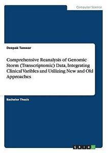 Comprehensive Reanalysis Genomic Storm (Transcriptomic) Data Integrating Clinica