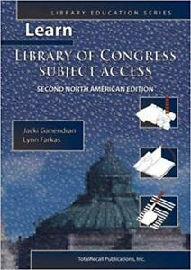 Learn Library of Congress Subject Access 2nd North American Edition Library Education Series 2nd Edition