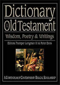 Dictionary of the Old Testament: Wisdom, Poetry and Writings by SPCK...