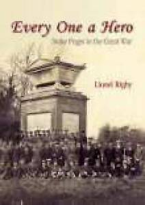 Everyone a Hero: A Buckinghamshire Village in the Great War by Lionel Rigby (Pap