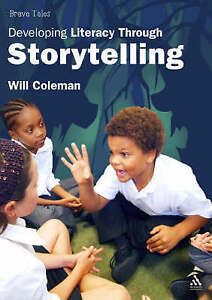 Brave-Tales-Developing-Literacy-through-Storytelling-Will-Coleman-Good-Condit