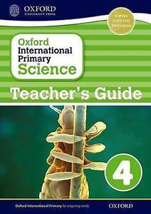 Oxford International Primary Science: Stage 4: Age 8-9: Teacher's Guide 4, Hudso