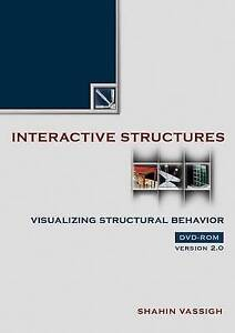 Interactive-Structures-Visualizing-Structural-Behavior-by-Shahin-Vassigh