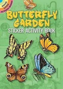 Butterfly Garden: Sticker Activity Book (Dover Little Activity Books Stickers),