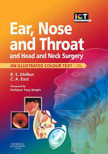 EAR, NOSE AND THROAT, AND HEAD AND NECK SURGERY: AN ILLUSTRATED COLOUR TEXT., Dh