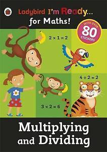 Multiplying and Dividing: Ladybir  BOOK NEW