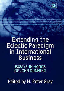 Extending The Eclectic Paradigm In International Business Essays  Image Is Loading Extendingtheeclecticparadigmininternationalbusiness Essays