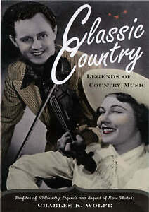 Classic Country, Charles K. Wolfe