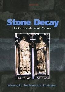 Stone-Decay-Its-Causes-and-Controls-by-Taylor-Francis-Ltd-Hardback-2004