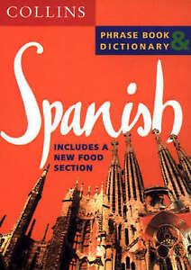 Collins Spanish Phrase Book and Dictionary, No Editor Credited, Very Good Book