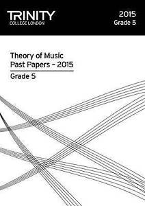 Theory Past Papers 2015 Grade 5 by Trinity College London Press (Paperback,...