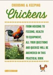 Choosing and Keeping Chickens, Chris Graham