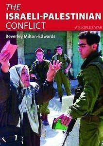 The Israeli-Palestinian Conflict: A People's War by Beverley Milton-Edwards NEW