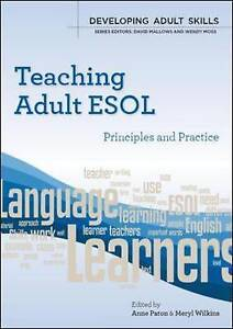 Teaching-Adult-ESOL-principles-and-practice-Developing-Adult-Skills-ExLibrary