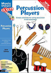 Percussion Players: Simple Ideas for Using Percussion in the Classroom by Jane S