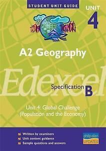 A2 Geography Unit 4 Edexcel Specification B: Unit 4, David Burtenshaw
