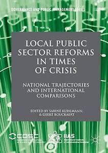 Local Public Sector Reforms in Times of Crisis: National Trajectories and...