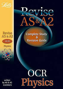 OCR AS and A2 Physics: Study Guide (Letts A Level Success), Good Condition Book,