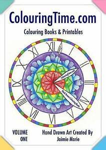 Colouringtime.com: Adult Colouring Printables by Marie, Mrs Jaimie -Paperback