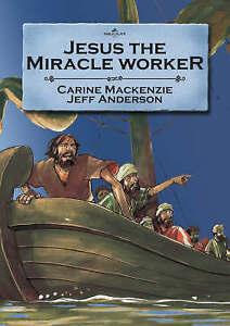 Very Good, Jesus the Miracle Worker (Bible Alive), MacKenzie, Carine, Book