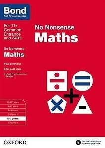 Bond 11+ Maths: No Nonsense: 6-7 years 9780192740465